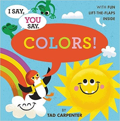 Bìa sách I Say, You Say Colors!
