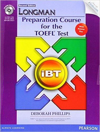 Bìa sách Longman Preparation Course For The TOEFL(R) iBT Test (2 Ed.): Student Book With Key  CD-ROM - Paperback