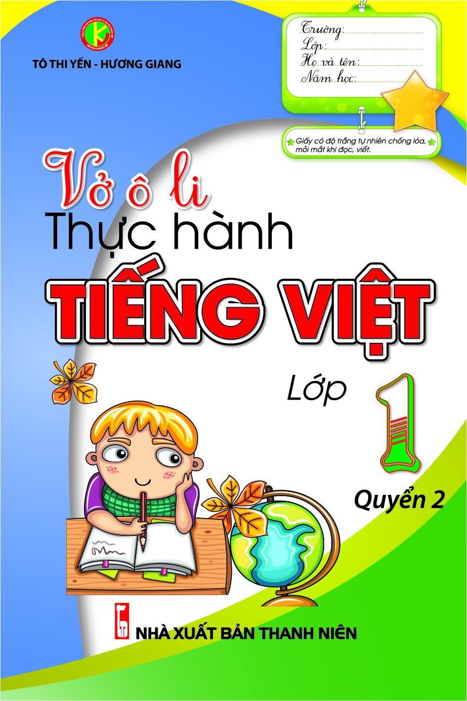 Bìa sách Vở Ô Li Thực Hành Tiếng Việt Lớp 1 (Quyển 2) (Tái Bản)