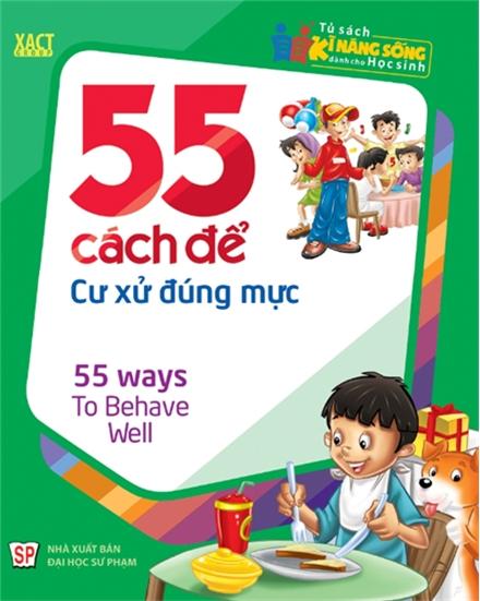 Bìa sách 55 Cách Để Cư Xử Đúng Mực
