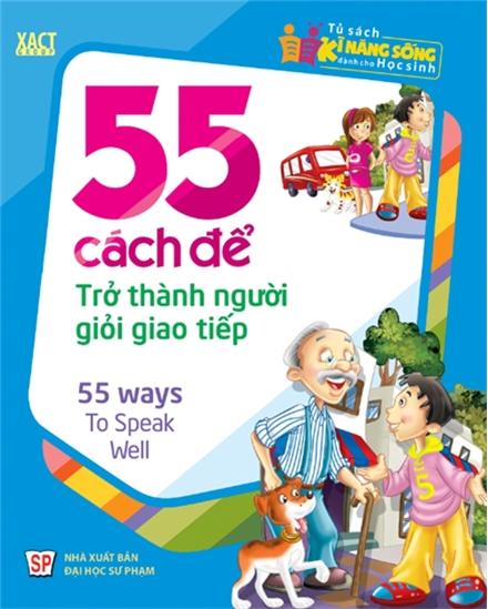 Bìa sách 55 Cách Để Trở Thành Người Giỏi Giao Tiếp