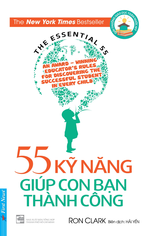 Bìa sách 55 Kỹ Năng Giúp Con Bạn Thành Công (Tái Bản)