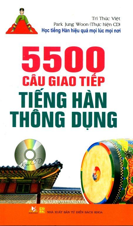 Bìa sách 5500 Câu Giao Tiếp Tiếng Hàn Thông Dụng (Kèm CD) (Tái Bản)