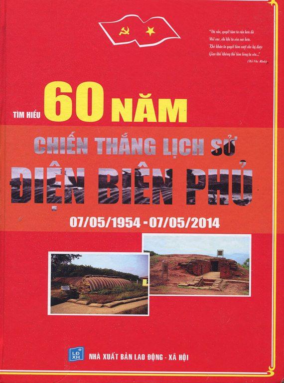 Bìa sách 60 Năm Chiến Thắng Lịch Sử Điện Biên Phủ