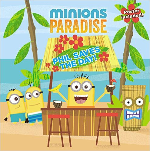 Bìa sách Minions Paradise: Phil Saves The Day!