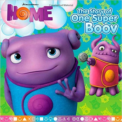 Bìa sách Home: The Story Of One Super Boov