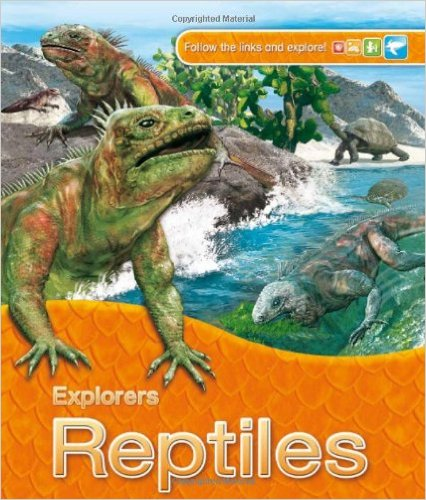 Bìa sách Explorers: Reptiles