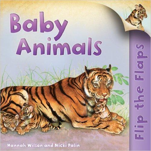 Bìa sách Flip The Flaps: Baby Animals