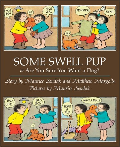 Bìa sách Some Swell Pup Or Are You Sure You Want A Dog? - Paperback