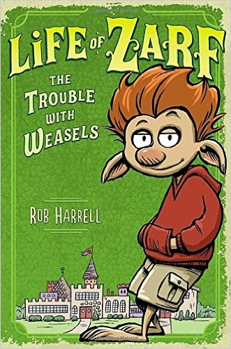 Bìa sách Life Of Zarf 1: The Trouble With Weasels - Hardcover