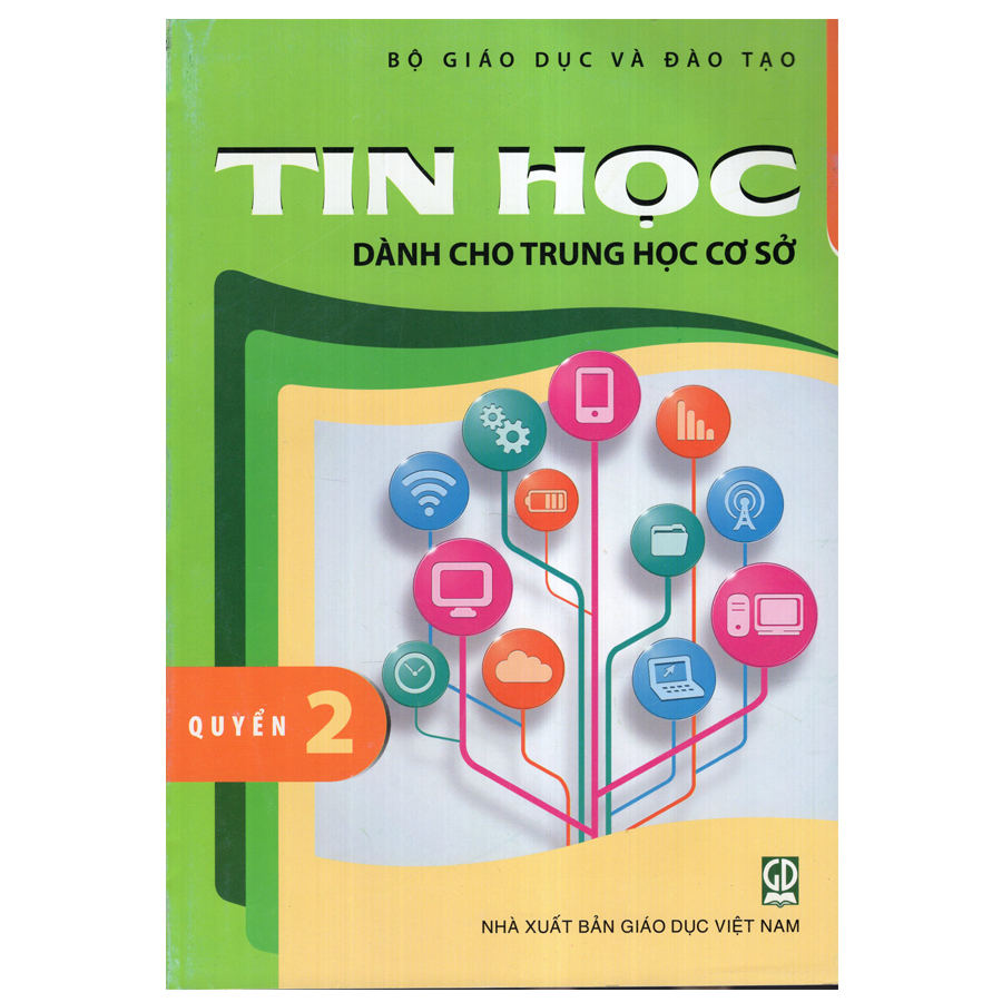Bìa sách Tin Học - Dành Cho Trung Học Cơ Sở - Quyển 2