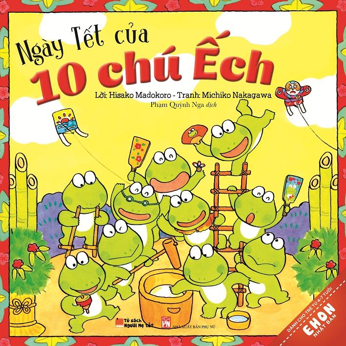 Bìa sách Truyện Ehon Nhật Bản - Ngày Tết Của 10 Chú Ếch