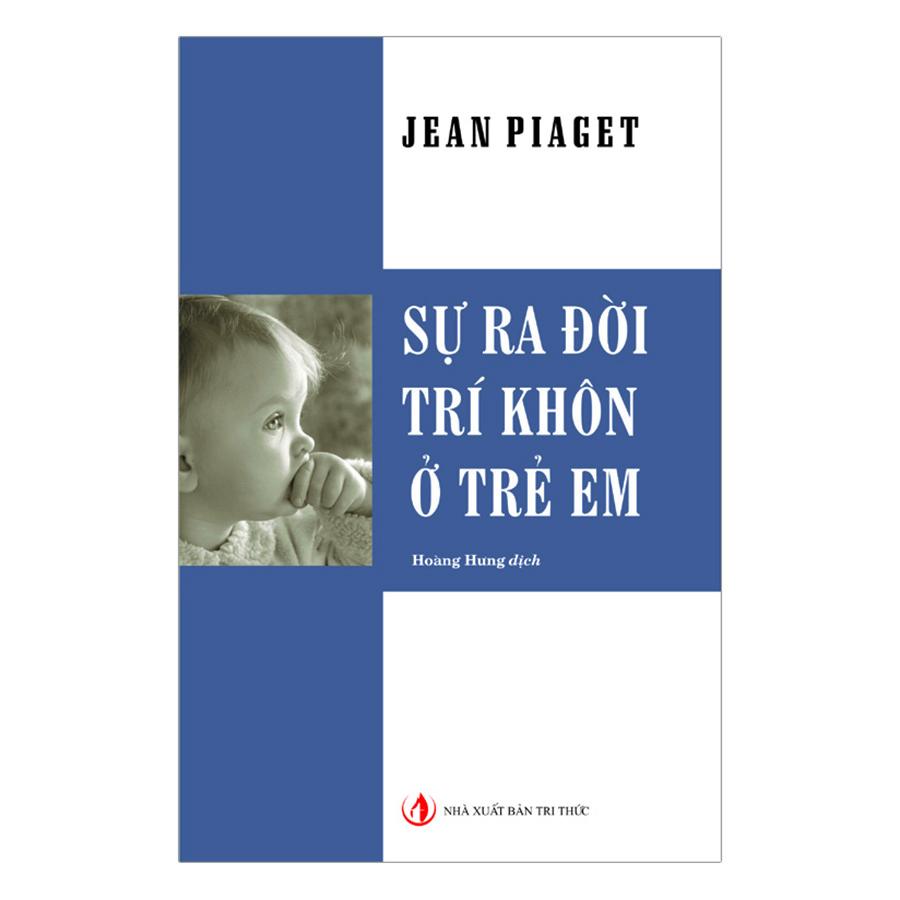 Bìa sách Sự Ra Đời Trí Khôn Ở Trẻ Em