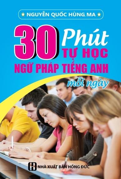 Bìa sách 30 Phút Tự Học Ngữ Pháp Tiếng Anh Mỗi Ngày