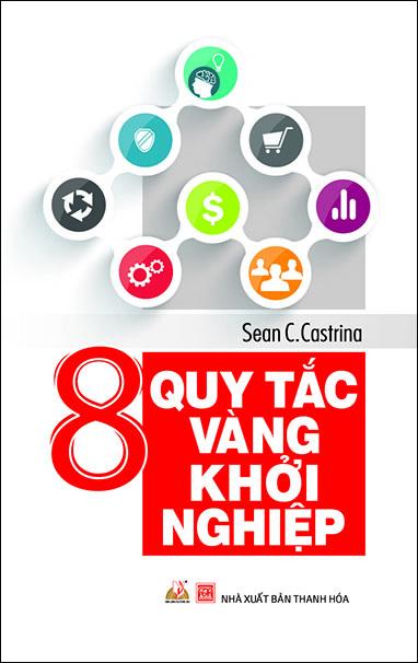 Bìa sách 8 Quy Tắc Vàng Khởi Nghiệp