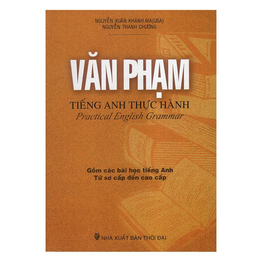 Bìa sách Văn Phạm Tiếng Anh Thực Hành – Practical English Grammar