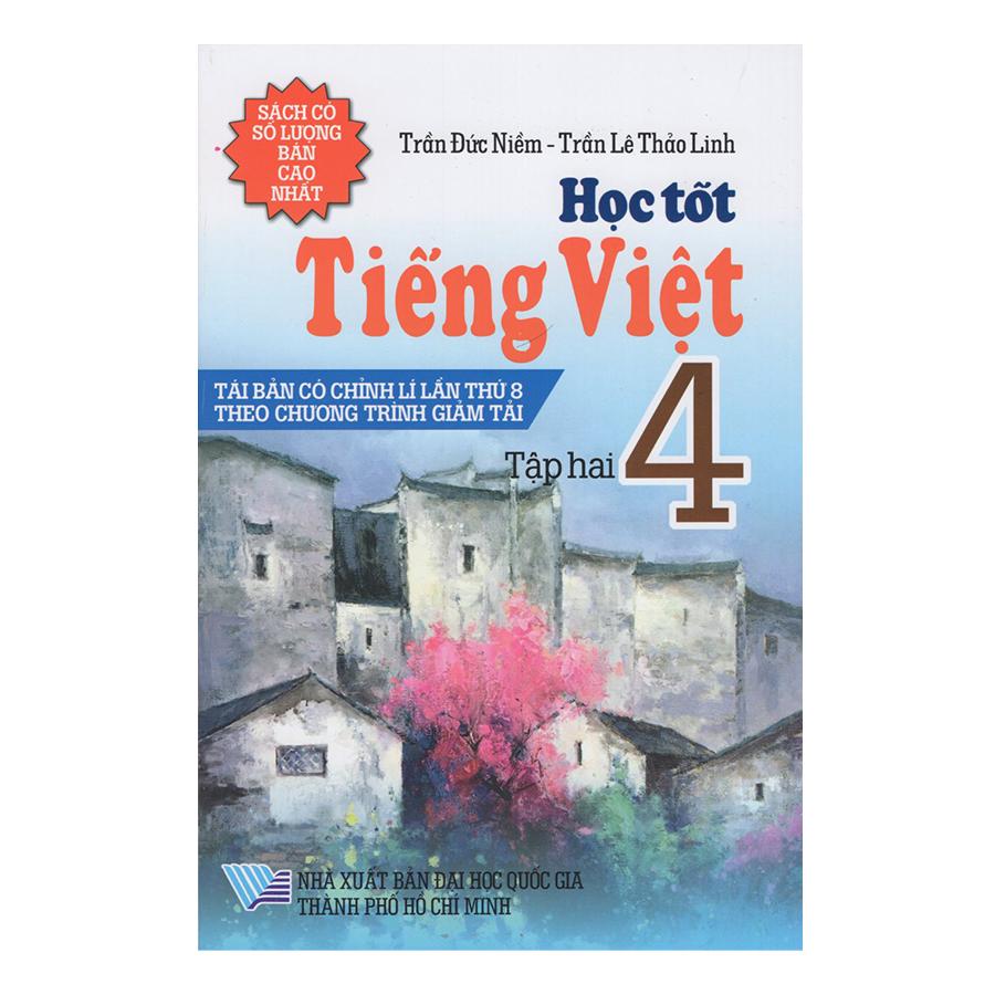 Bìa sách Học Tốt Tiếng Việt 4 - Tập 2 (Tái Bản)