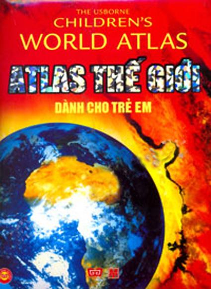 Bìa sách Atlas Thế Giới Dành Cho Trẻ Em