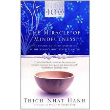 Bìa sách The Miracle Of Mindfulness