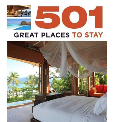 Bìa sách 501 Great Places To Stay