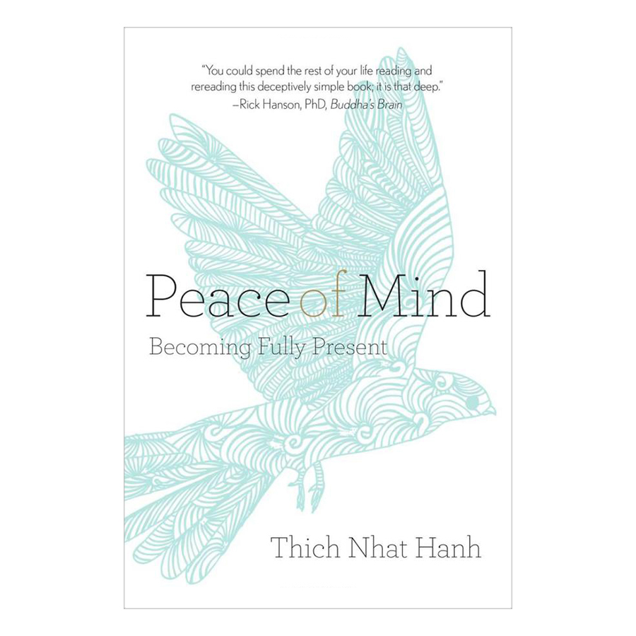 Bìa sách Peace Of Mind: Becoming Fully Present