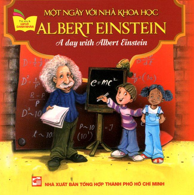 Bìa sách Tủ Sách Gặp Gỡ Danh Nhân - A Day With Albert Einstein (Song Ngữ)