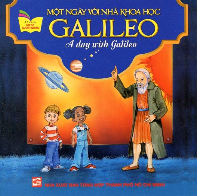 Bìa sách Tủ Sách Gặp Gỡ Danh Nhân - A Day With Galileo (Song Ngữ)