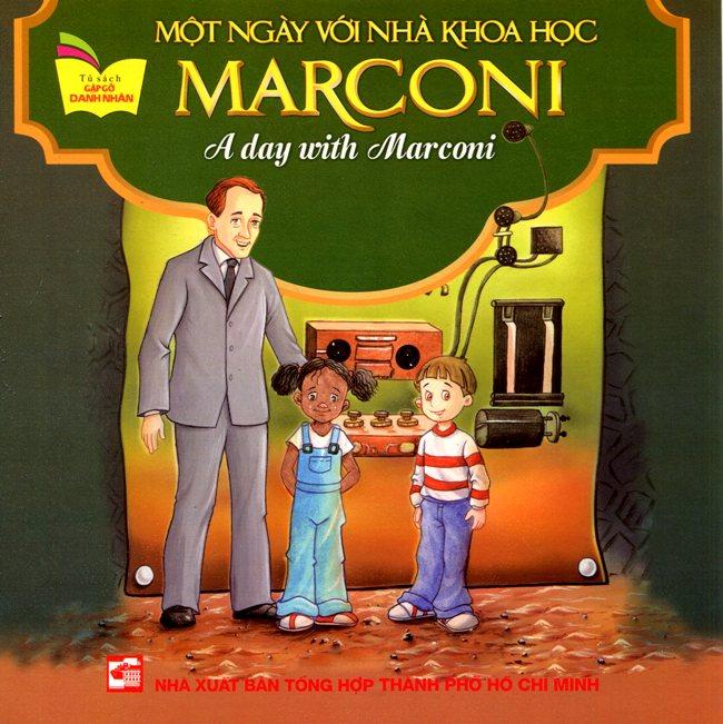 Bìa sách Tủ Sách Gặp Gỡ Danh Nhân - A Day With Marconi (Song Ngữ)