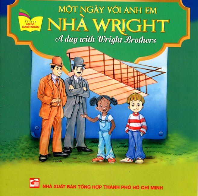 Bìa sách Tủ Sách Gặp Gỡ Danh Nhân - A Day With Wright Brother (Song Ngữ)