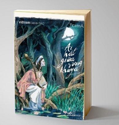 Bìa sách Việt Nam Danh Tác - Ai Hát Giữa Rừng Khuya
