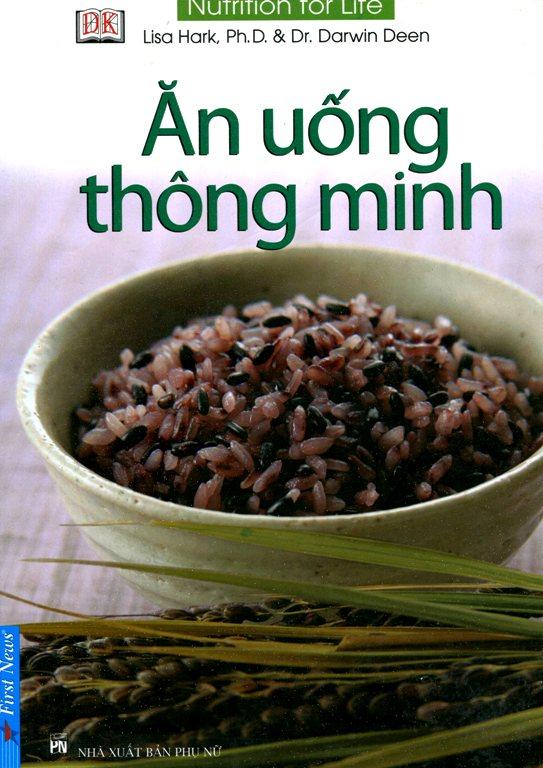 Bìa sách Ăn Uống Thông Minh (Tái Bản)