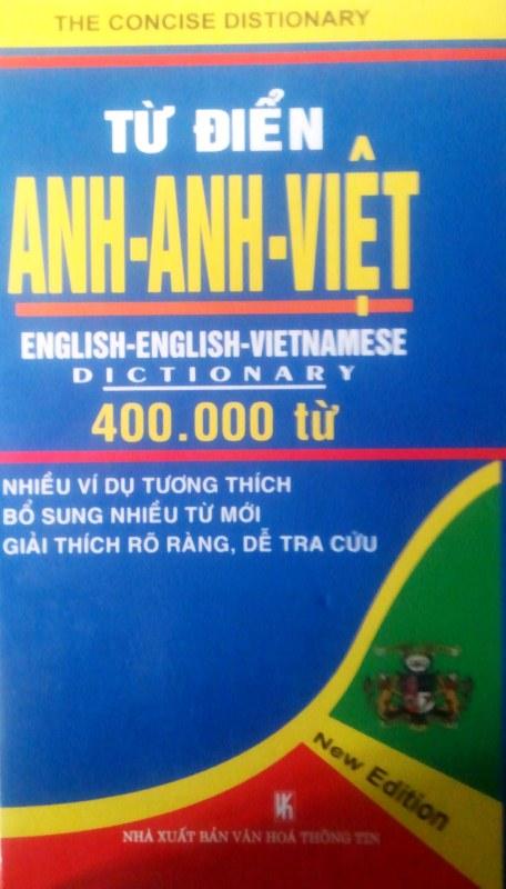 Bìa sách Từ Điển Anh - Anh - Việt (Khoảng 400.000 Từ)