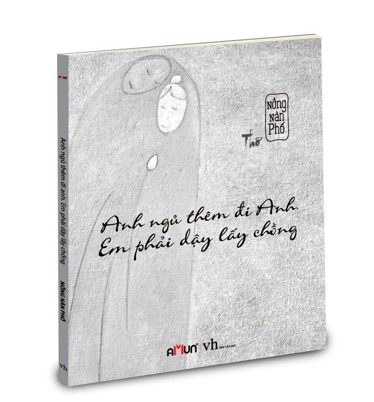 Bìa sách Anh Ngủ Thêm Đi Anh Em Phải Dậy Lấy Chồng