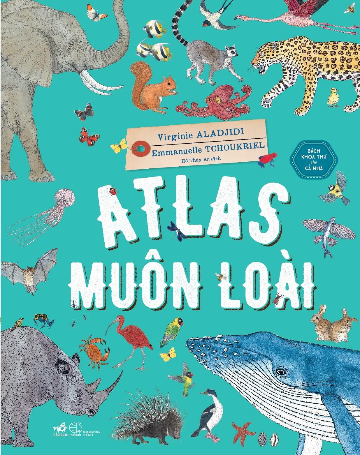 Bìa sách Atlas Muôn Loài