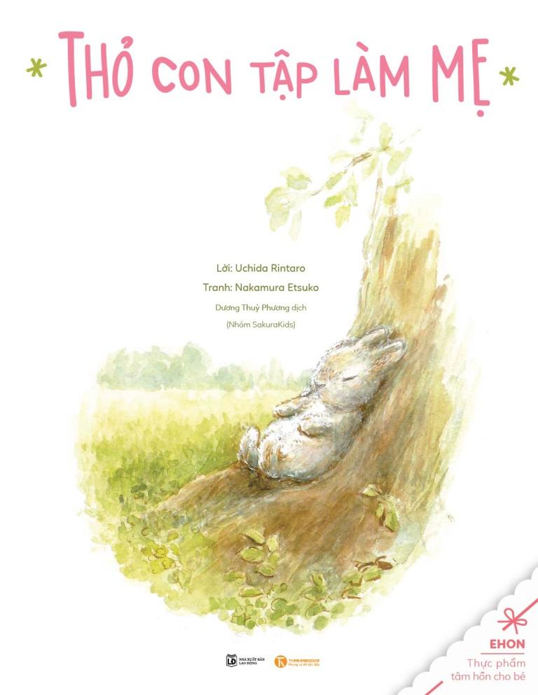 Bìa sách Truyện Ehon - Thực Phẩm Tâm Hồn Cho Bé - Thỏ Con Tập Làm Mẹ