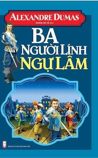 Bìa sách Ba Người Lính Ngự Lâm (Khang Việt)