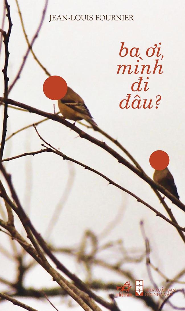 Bìa sách Ba Ơi Mình Đi Đâu (Giải Femina)