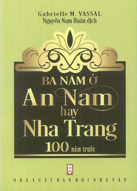 Bìa sách Ba Năm Ở An Nam Hay Nha Trang 100 Năm Trước