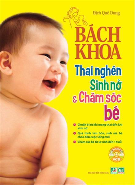 Bìa sách Bách Khoa Thai Nghén - Sinh Nở Và Chăm Sóc Em Bé