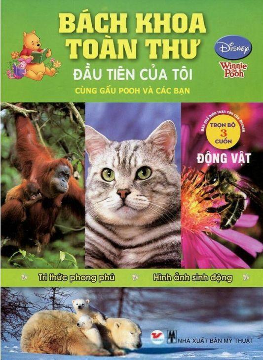 Bìa sách Bách Khoa Toàn Thư Đầu Tiên Của Tôi Cùng Gấu Pooh Và Các Bạn - Động Vật (2014)
