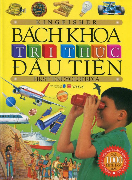 Bìa sách Bách Khoa Tri Thức Đầu Tiên (Tái Bản 2013)