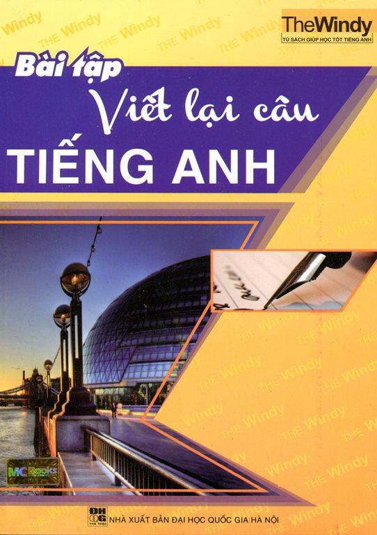Bìa sách Bài Tập Viết Lại Câu Tiếng Anh (Không CD)