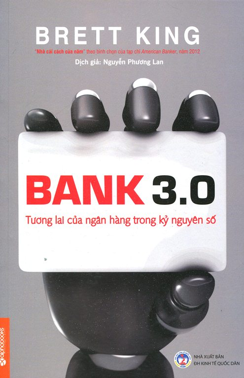 Bìa sách Bank 3.0 - Tương Lai Của Ngân Hàng Trong Kỷ Nguyên Số