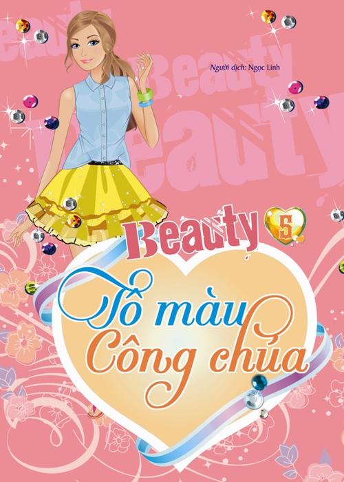 Bìa sách Beauty - Tô Màu Công Chúa (Tập 5)