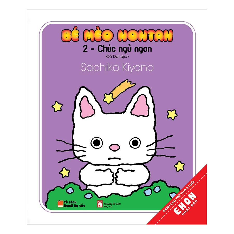 Bìa sách Ehon Nhật Bản - Bé Mèo Nontan – 2 – Chúc Ngủ Ngon