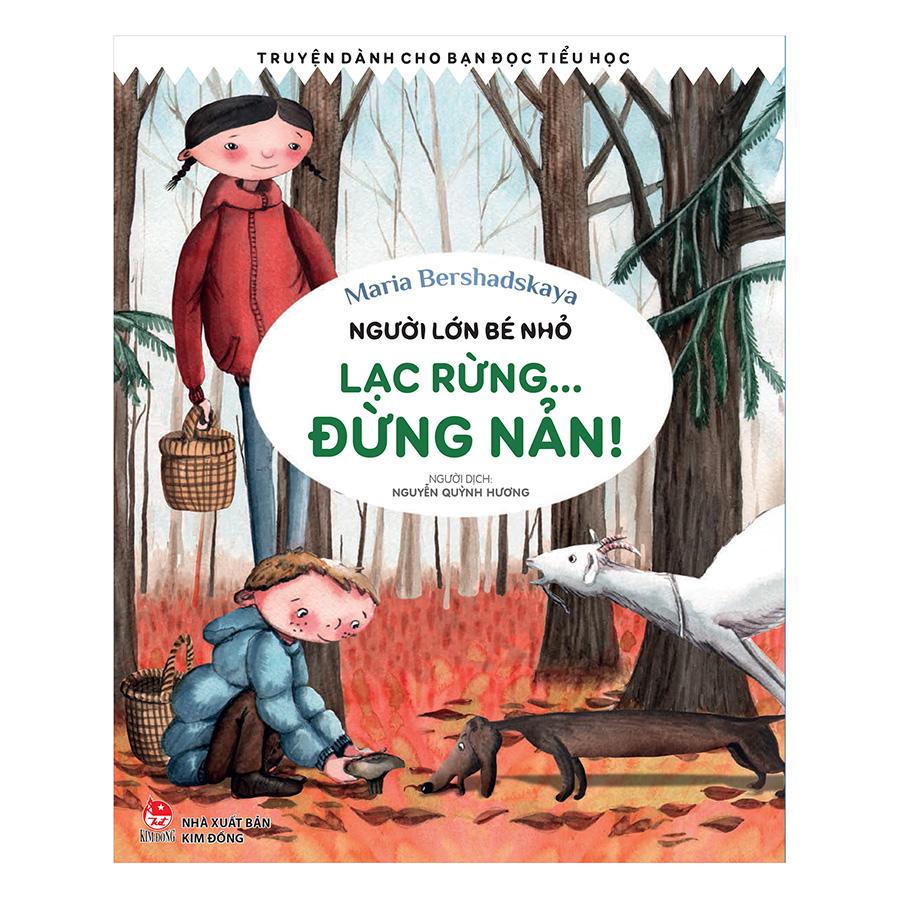 Bìa sách Người Lớn Bé Nhỏ - Lạc Rừng… Đừng Nản