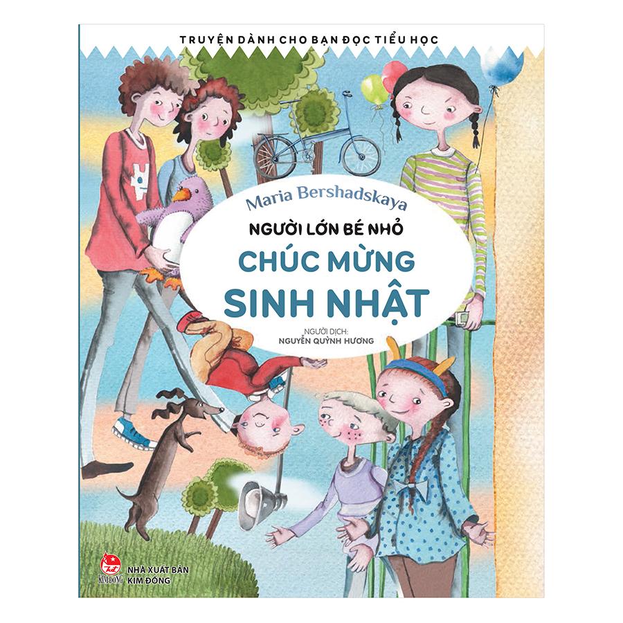 Bìa sách Người Lớn Bé Nhỏ - Chúc Mừng Sinh Nhật