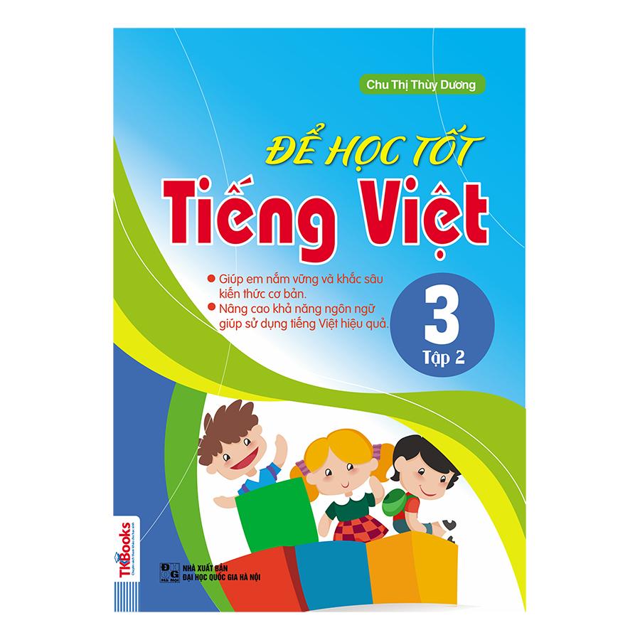 Bìa sách Để Học Tốt Tiếng Việt Lớp 3 - Tập 2