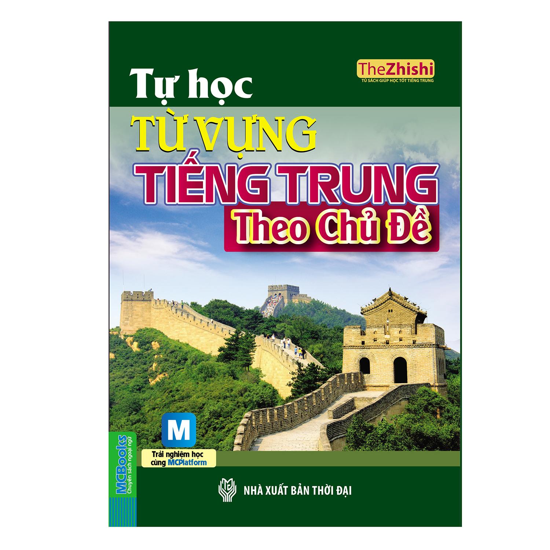 Bìa sách Tự Học Từ Vựng Tiếng Trung Theo Chủ Đề (Kèm CD)