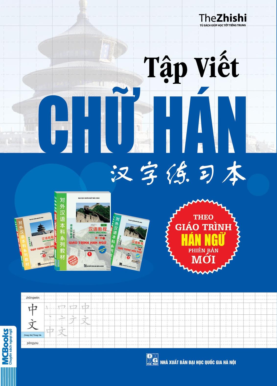 Bìa sách Tập Viết Chữ Hán Theo Giáo Trình Hán Ngữ Phiên Bản Mới (Tặng Kèm 01 Vở Tập Viết Chữ Hán)